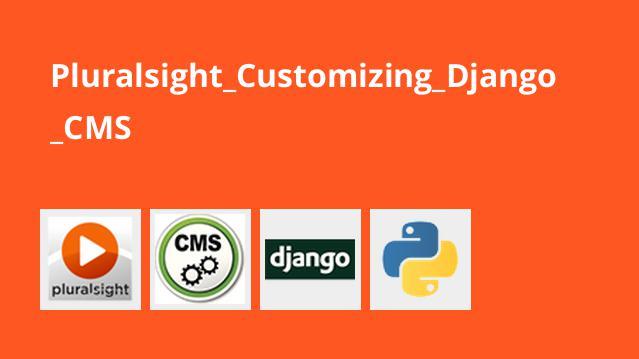 آموزش سفارش سازیDjango CMS