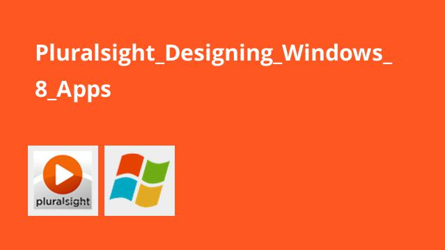 طراحی اپلیکیشن های Windows 8