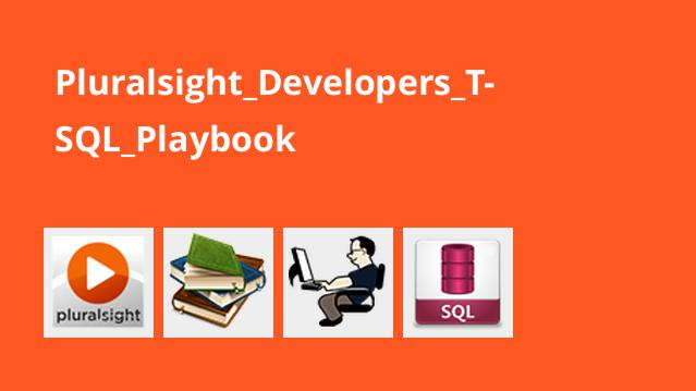 Pluralsight_Developers_T-SQL_Playbook