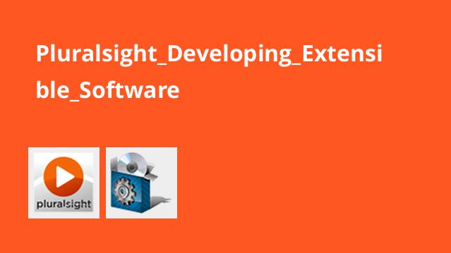 دوره Developing Extensible Software