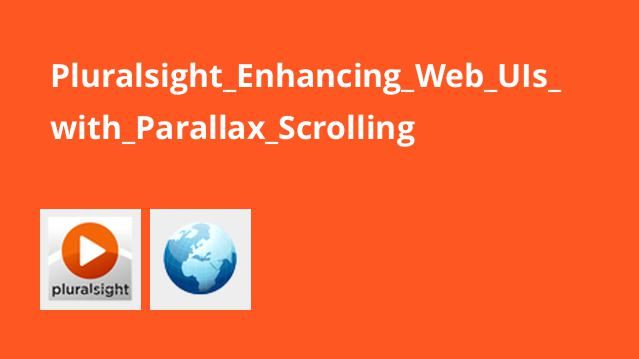 Pluralsight Enhancing Web UIs with Parallax Scrolling
