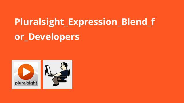 آموزش Expression Blend برای برنامه نویسان