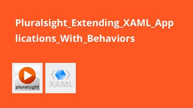توسعه اپلیکیشن های XAML با Behaviors
