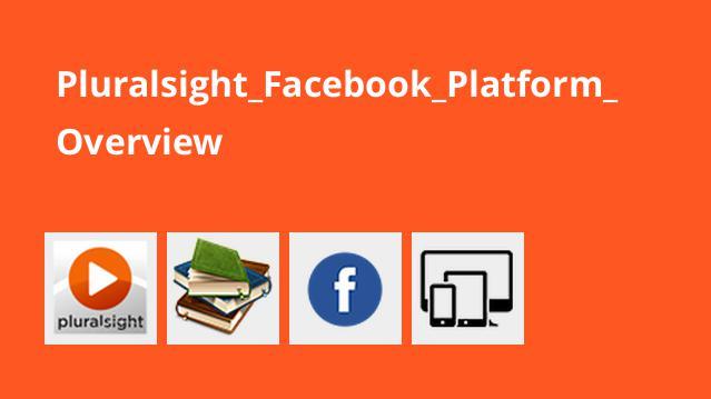 بررسی پلتفرم Facebook