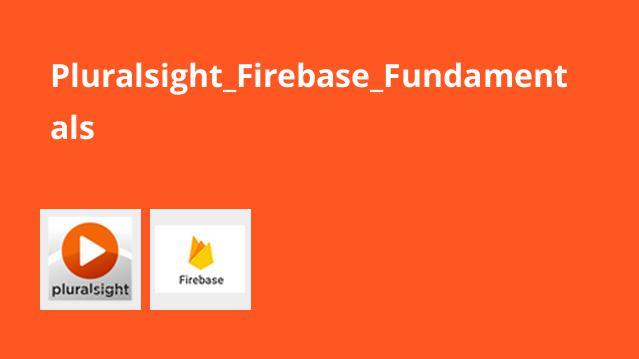 مبانی Firebase
