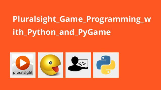 برنامه نویسی بازی با Python و PyGame