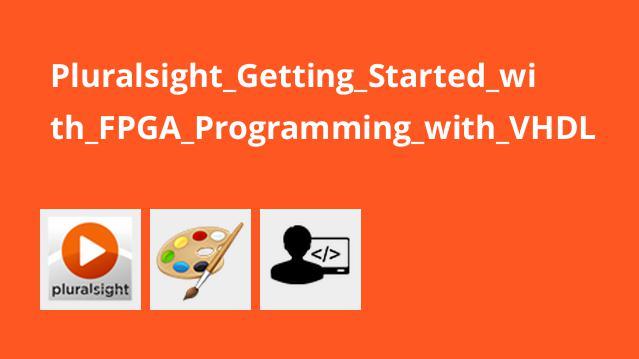 آموزش برنامه نویسی FPGA با VHDL