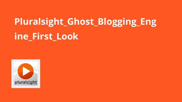 Pluralsight Ghost Blogging Engine First Look