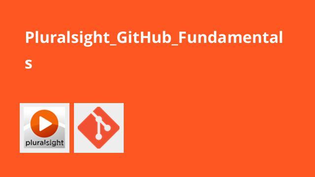آموزش اصول و مبانی GitHub