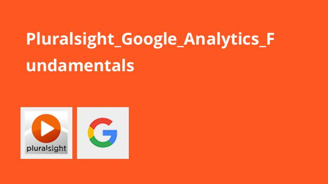 فیلم آموزش مبانی Google Analytics