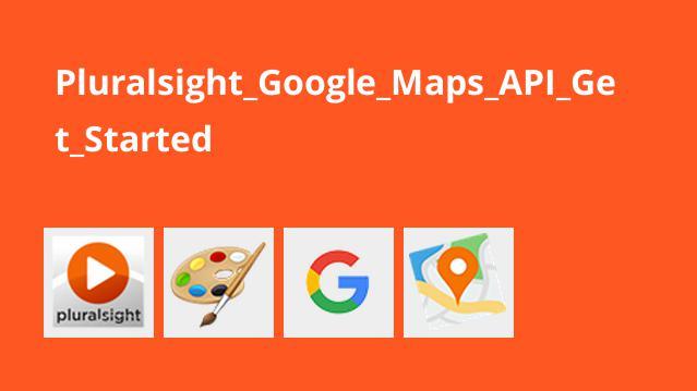 شروع کار با Google Maps API