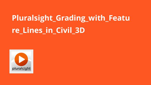Pluralsight Grading with Feature Lines in Civil 3D