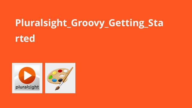آموزشGroovy – شروع کار