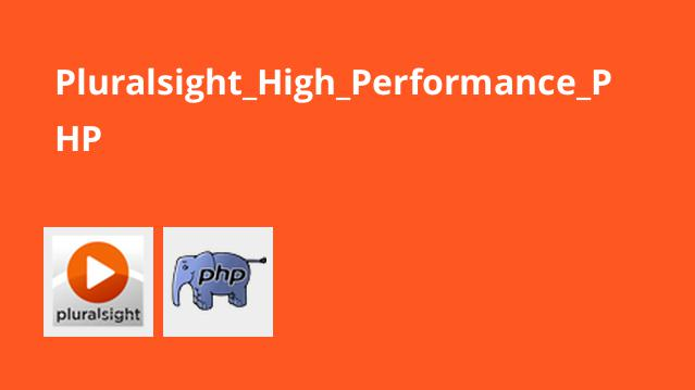 Pluralsight_High_Performance_PHP