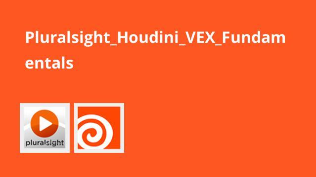 آموزش مبانی VEX در هودینی