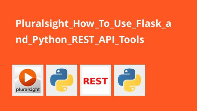 آموزش استفاده از ابزارهایREST API پایتون وFlask