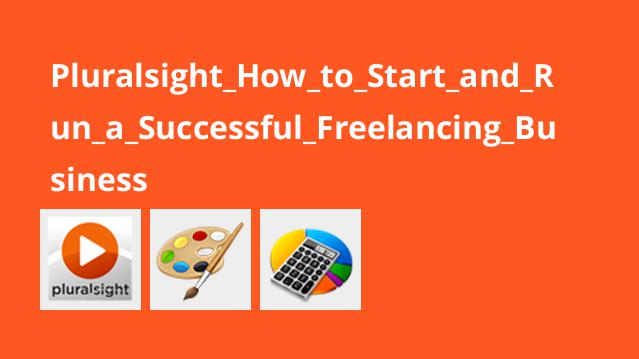 Pluralsight_How_to_Start_and_Run_a_Successful_Freelancing_Business