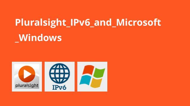 آموزش IPv6 و Microsoft Windows