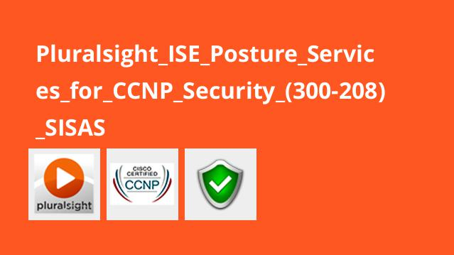 Pluralsight ISE Posture Services for CCNP Security (300-208) SISAS