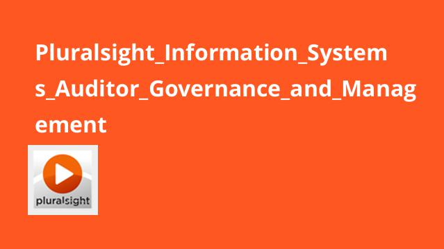 Pluralsight Information Systems Auditor Governance and Management