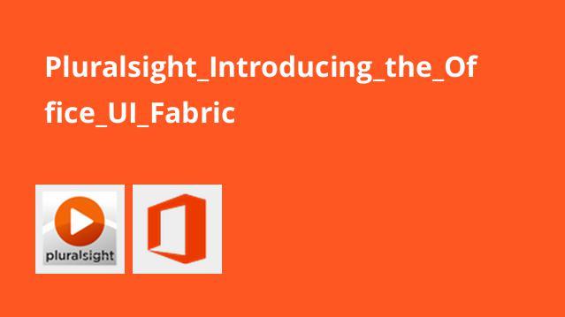 آشنایی با Office UI Fabric