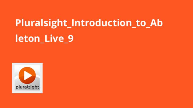 Pluralsight_Introduction_to_Ableton_Live_9