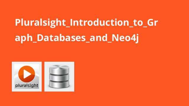 آشنایی با گراف پایگاه داده و Neo4j