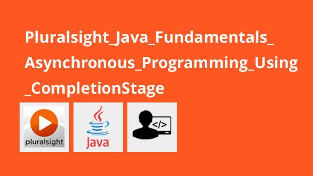 آموزش جاوا – برنامه نویسیغیر همزمان باCompletionStage
