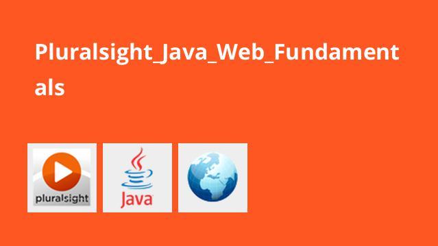 آموزش برنامه نویسی وب با جاوا Java Web Fundamentals