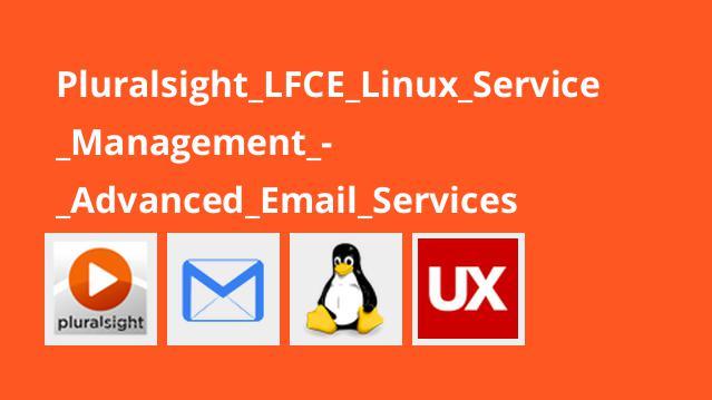 آموزشLFCE – مدیریت سرویس لینوکس – سرویس های ایمیلی پیشرفته