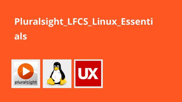 Pluralsight_LFCS_Linux_Essentials