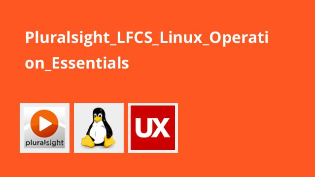 Pluralsight_LFCS_Linux_Operation_Essentials