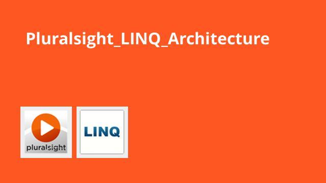 معماری LINQ