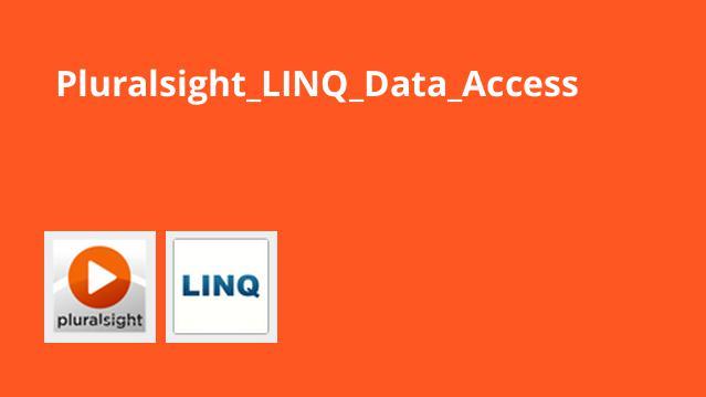دسترسی به داده ها با استفاده از LINQ