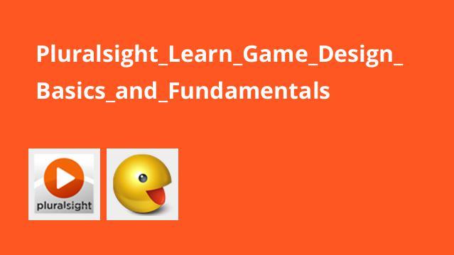 آموزش اصول و مبانی طراحی بازی