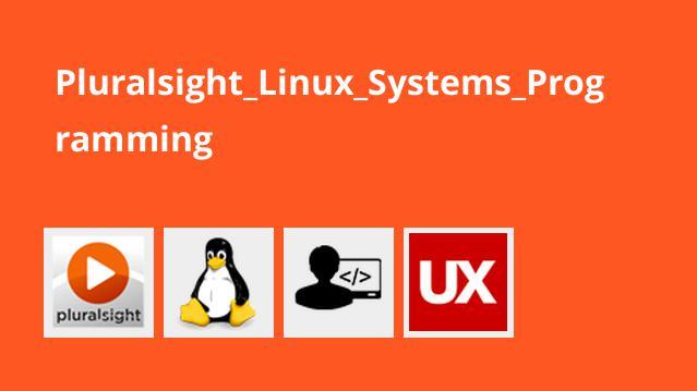 آموزش برنامه نویسی سیستم های Linux