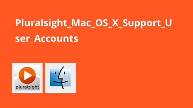 Pluralsight Mac OS X Support User Accounts