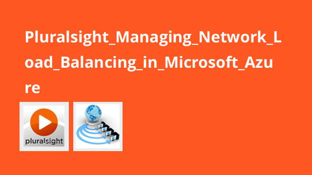 آموزش مدیریتLoad Balancing شبکه درMicrosoft Azure
