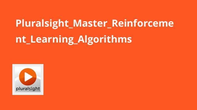 آموزش الگوریتم های یادگیری تقویتی