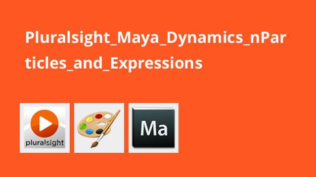 آموزش داینامیک مایا – nParticle ها و عبارات