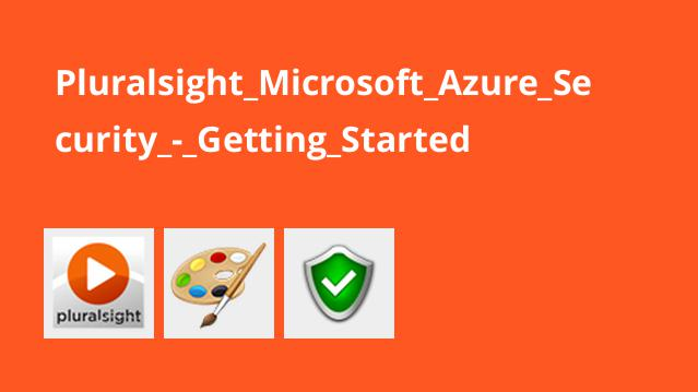 Pluralsight Microsoft Azure Security – Getting Started
