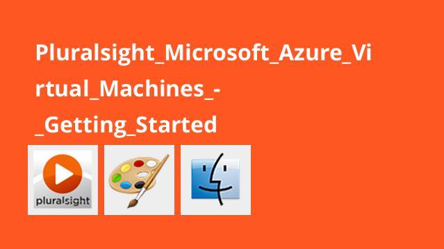 Pluralsight Microsoft Azure Virtual Machines – Getting Started