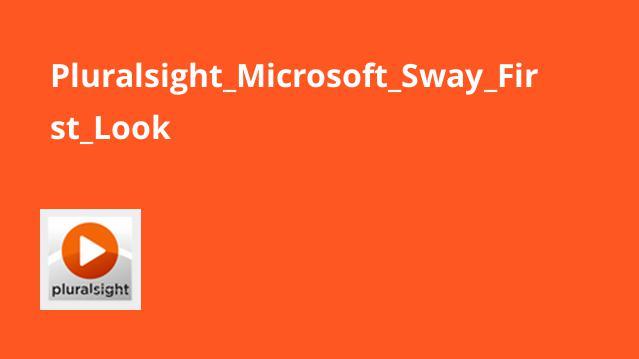 آشنایی با Microsoft Sway