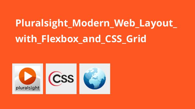 Pluralsight_Modern_Web_Layout_with_Flexbox_and_CSS_Grid