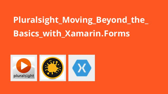 Pluralsight Moving Beyond the Basics with Xamarin.Forms