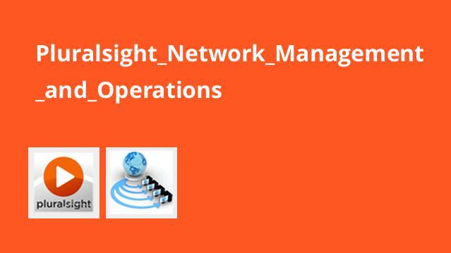 آموزش مدیریت شبکه و Operation ها