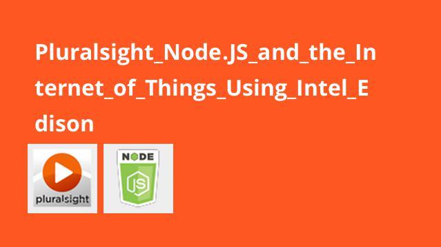 پیاده سازی اینترنت اشیاء با پروژه های سخت افزاری و Node.js