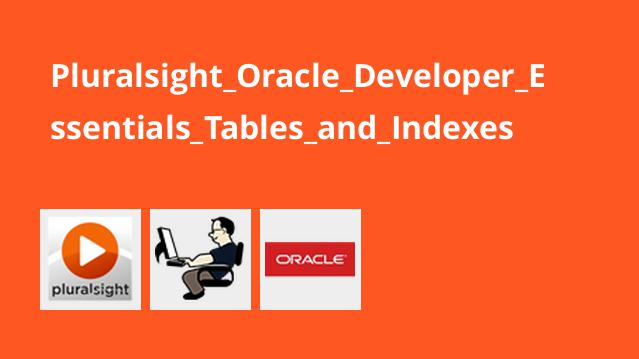 Pluralsight_Oracle_Developer_Essentials_Tables_and_Indexes