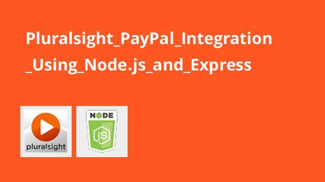 آموزش ادغامPayPal با استفاده ازNode.js و Express