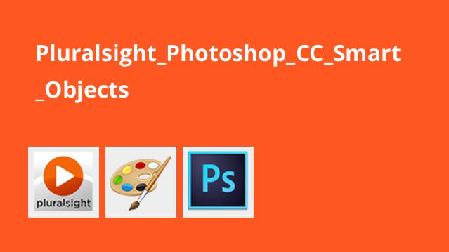 Pluralsight_Photoshop_CC_Smart_Objects
